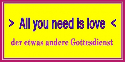 """All you need is love""! - eine Nachlese"